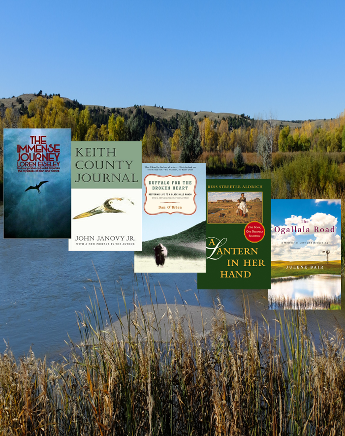 Photo Collage of the following books: the Immense Journey by Eiseley, Keith County Journal by Janovy, Buffalo for the Broken Heart by O'Brien, a Lantern in Her Hand by Aldrich, and the Ogallala Road by Bair on a background of a pond in the sandhills.